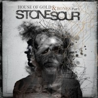 Stone Sour – The House Of Gold & Bones Part 1 and 2 Review