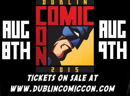 7 Things You Should Do To Prep For Dublin Comic Con