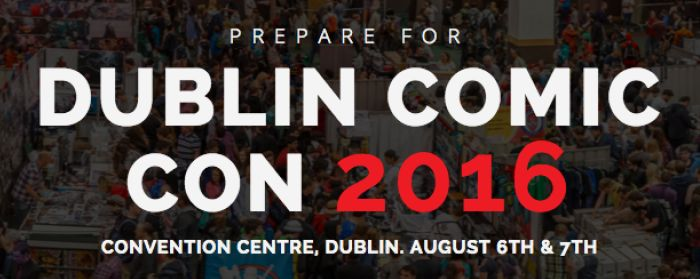 Tickets Go On Sale For Dublin Comic Con