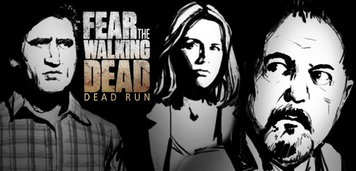Fear The Walking Dead – Dead Run