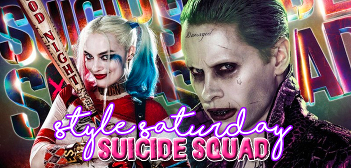 Style Saturday Suicide Squad