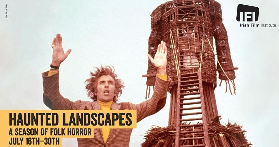 Haunted Landscapes – IFI – July 16 – 30th