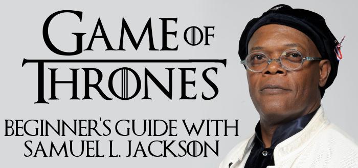 Beginner's Guide With Samuel L. Jackson
