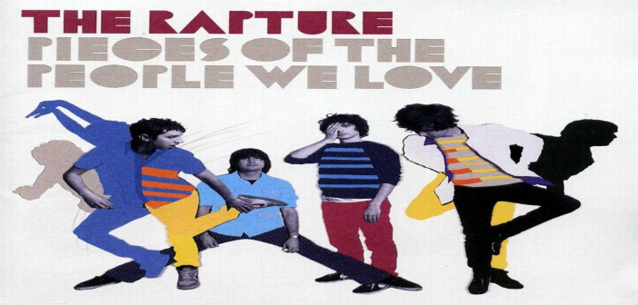 'Pieces of The People We Love' – The Rapture – Track Of The Day