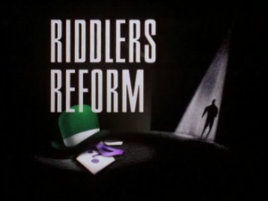 riddlers_reform-title_card