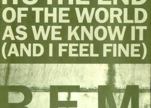 REM_ITS+THE+END+OF+THE+WORLD+AS+WE+KNOW+IT-17268