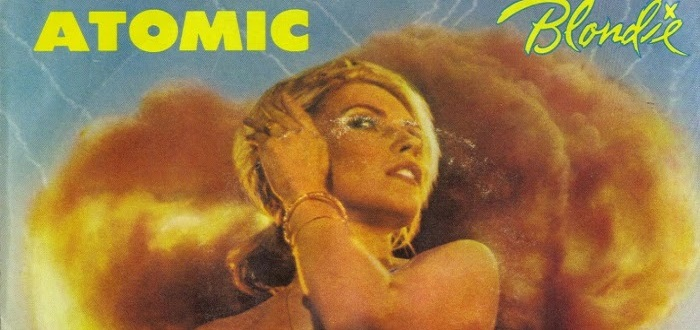 'Atomic' – Blondie – Track Of The Day