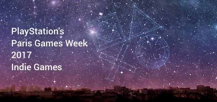 Paris Games Week 2017 Indie Titles