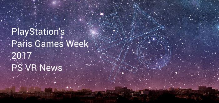 Paris Games Week PS VR News