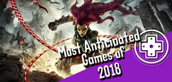 Brian's Most Anticipated Games Of 2018