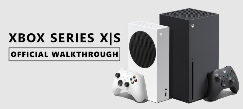 Xbox Series X S Walkthrough