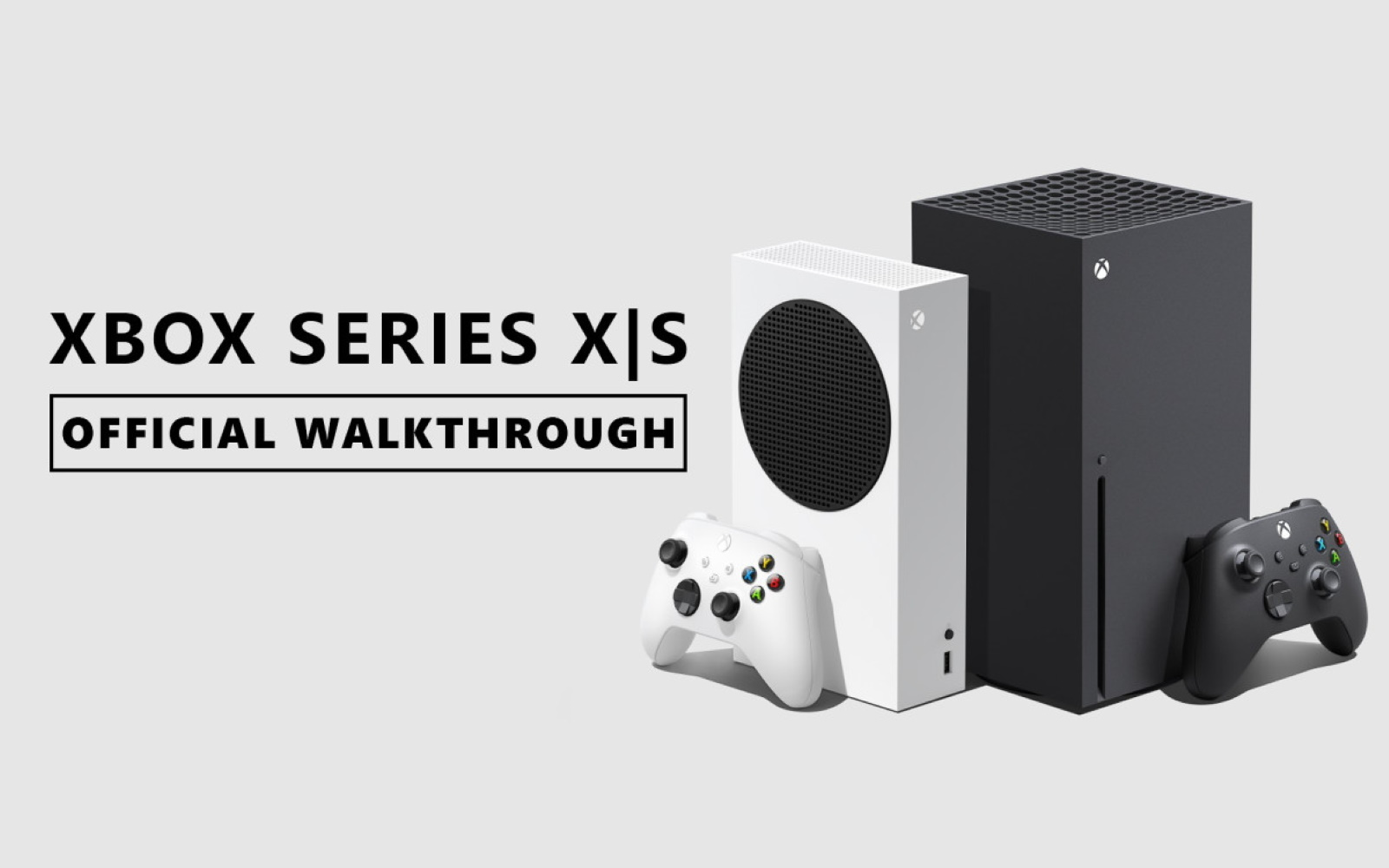 Xbox Series X|S Gets Full Walkthrough Video